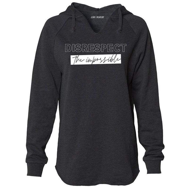 Disrespect the Impossible Hoodie