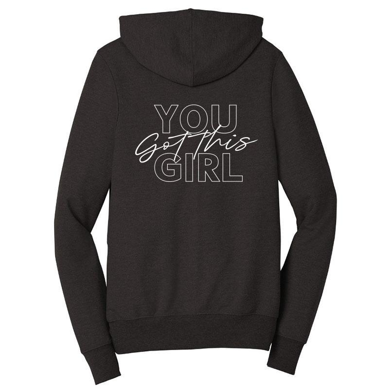You Got This Girl Zip-Up