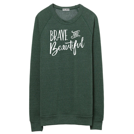 Brave & Beautiful Crewneck Sweatshirt