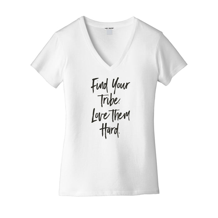 Find Your Tribe Love Them Hard Women's Everyday V-Neck