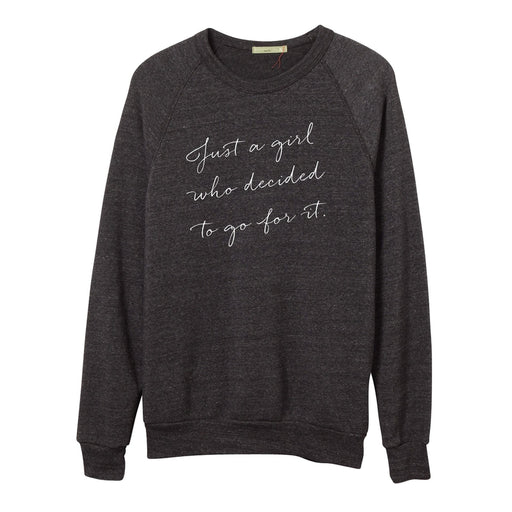 Go For It Unisex Sweatshirt - Love Monday Apparel