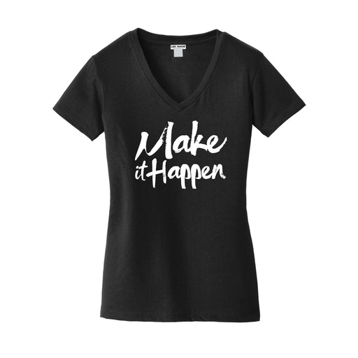 Make It Happen Women's Everyday V-Neck