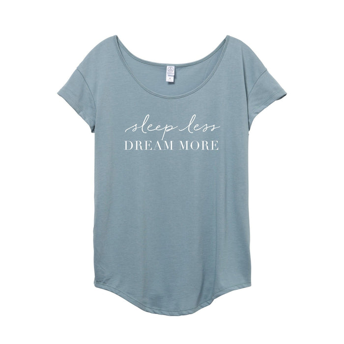 Sleep Less Dream More Tee - Love Monday Apparel
