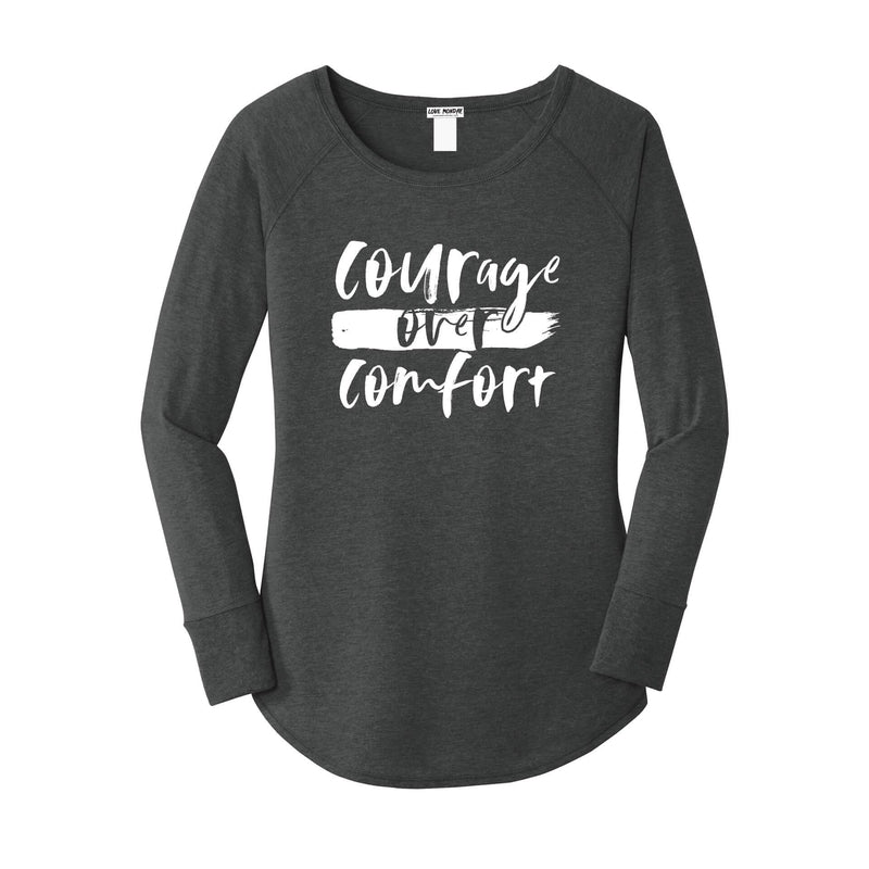 Courage Over Comfort Long Sleeve