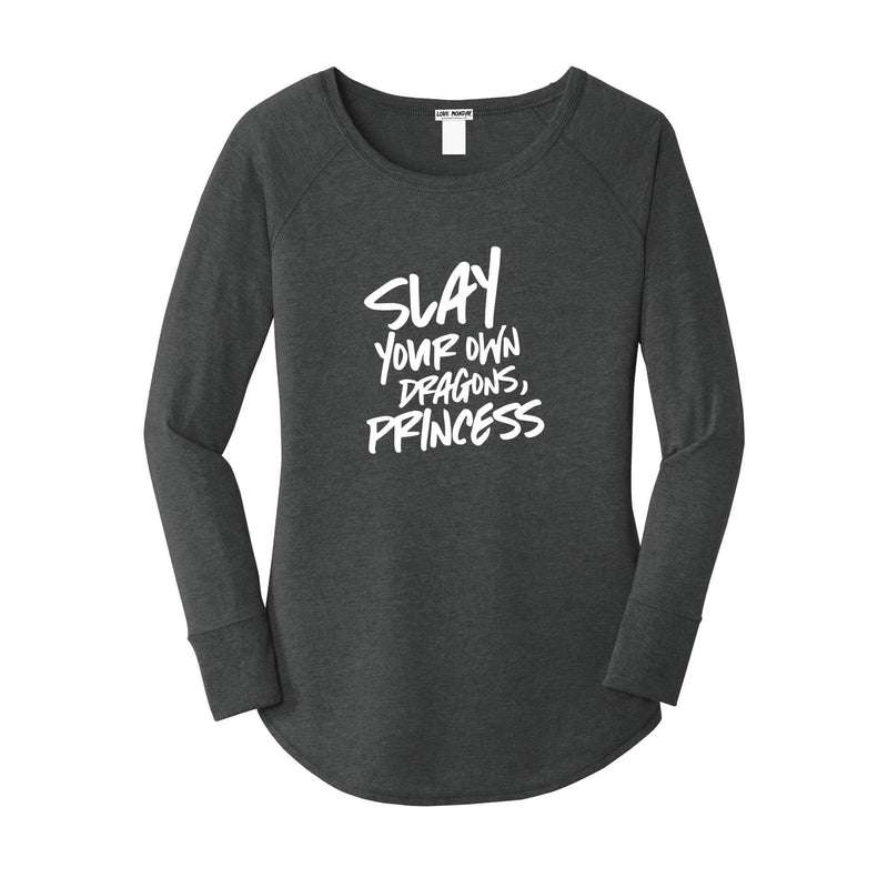Slay Your Own Dragons Princess Long Sleeve