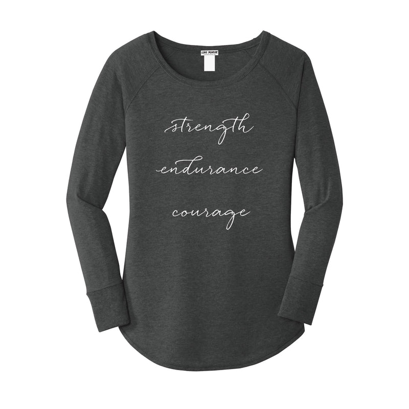 Strength Endurance Courage Long Sleeve