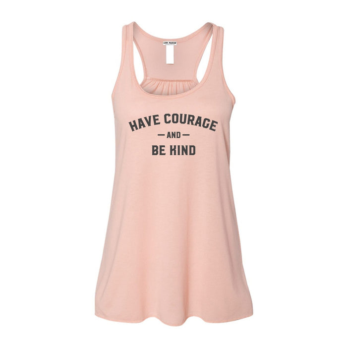 Have Courage & Be Kind Women's Flowy Racerback Tank