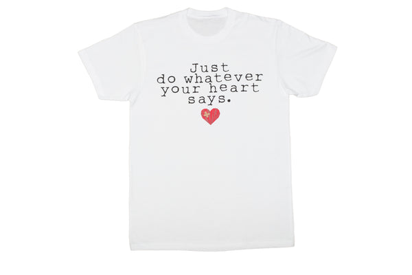 Listen To Your Heart tee