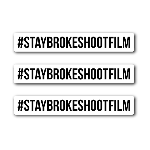 #StayBrokeShootFilm Die Cut Stickers (Pack of 3) - Two Stops Film Photography Apparel