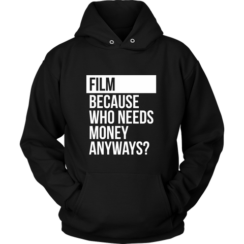 Who Needs Money Anyways Hoodie - Two Stops Film Photography Apparel