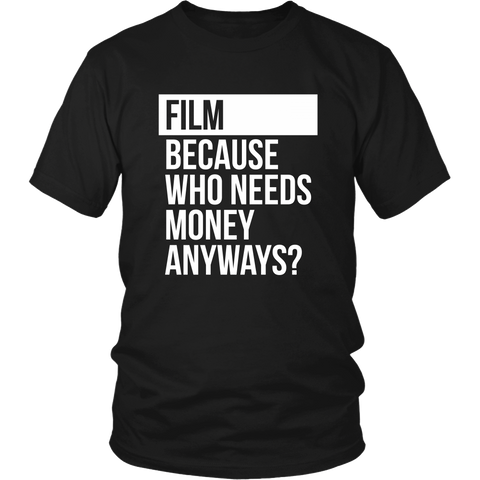 Who Needs Money Anyways Tee - Two Stops Film Photography Apparel