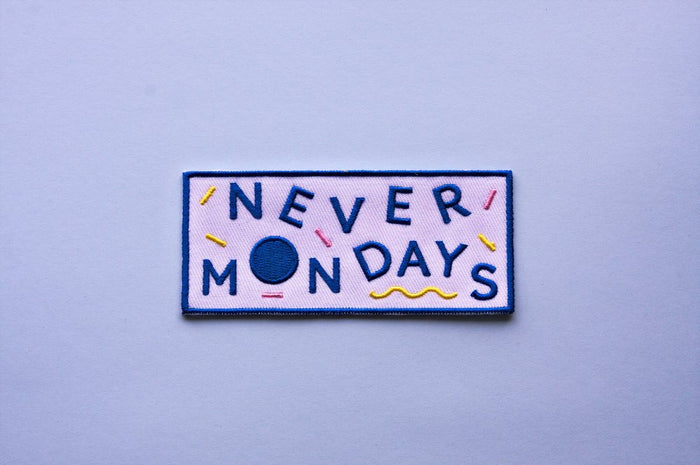 Never Mondays Patch