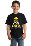 Youth Black This Is What A Really Cool Dad Looks Like - Father T-shirt