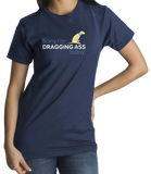 Standard Navy Sorry I'm Dragging Ass Today - Workplace Humor T-shirt
