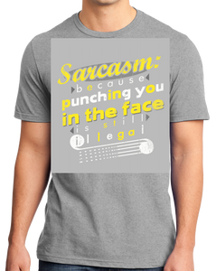 Standard Grey Sarcasm: Cus Punching You In The Face Is Still Illegal -Sarcasm T-shirt