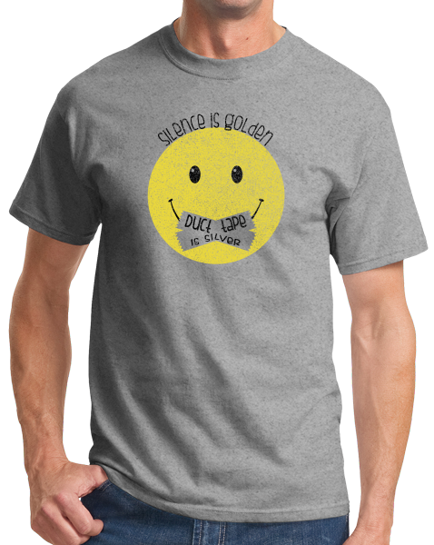 Standard Grey Silence Is Golden - Sarcasm Warning Stop Talking Funny Humor T-shirt