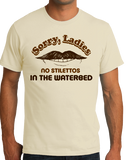Standard Natural Sorry Ladies, No Stilettos In The Water Bed - Raunchy Humor T-shirt
