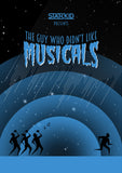 Team StarKid - The Guy Who Didn't Like Musicals