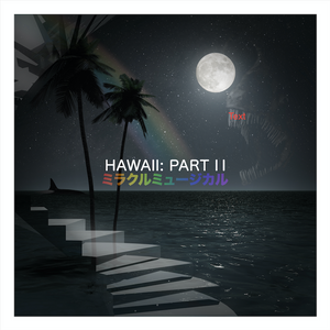 "Miracle Musical -  Hawaii: Part ii 12"" Vinyl Album"