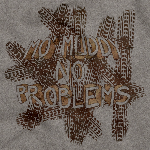 MO' MUDDY, NO PROBLEMS Grey art preview