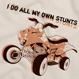I Do All My Own Stunts | 4 Wheeler Pride Natural art preview
