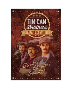 Tin Can Brothers Live: Alive! On Stage! Digital Download