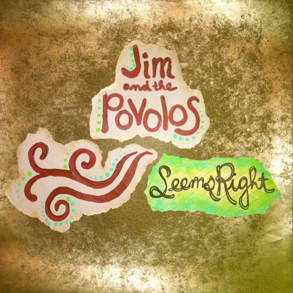 "Jim and the Povolos ""Seems Right"" Downloadable Album"