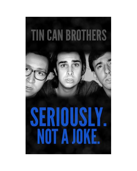 Tin Can Brothers Live: Seriously. Not A Joke. Digital Download