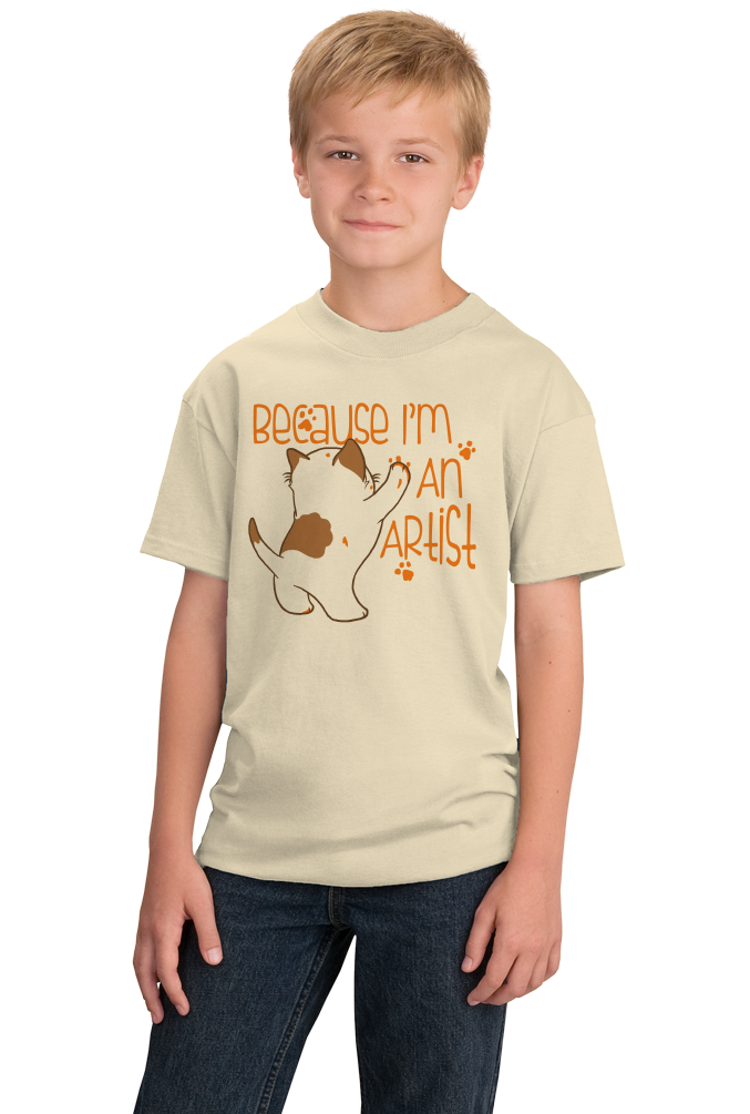 Youth Natural Because I'm An Artist - Artsy Fartsy Pride Rebel Kitten Artist T-shirt