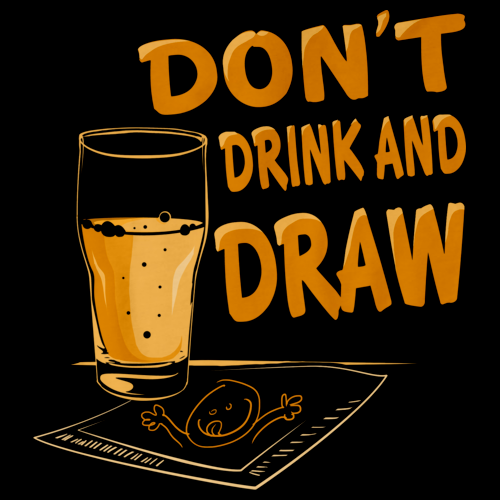 Don't Drink and Draw Black Art Preview