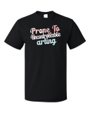 Standard Black Prone To Uncontrollable Arting - Funny Artist Creative Humor Pun T-shirt