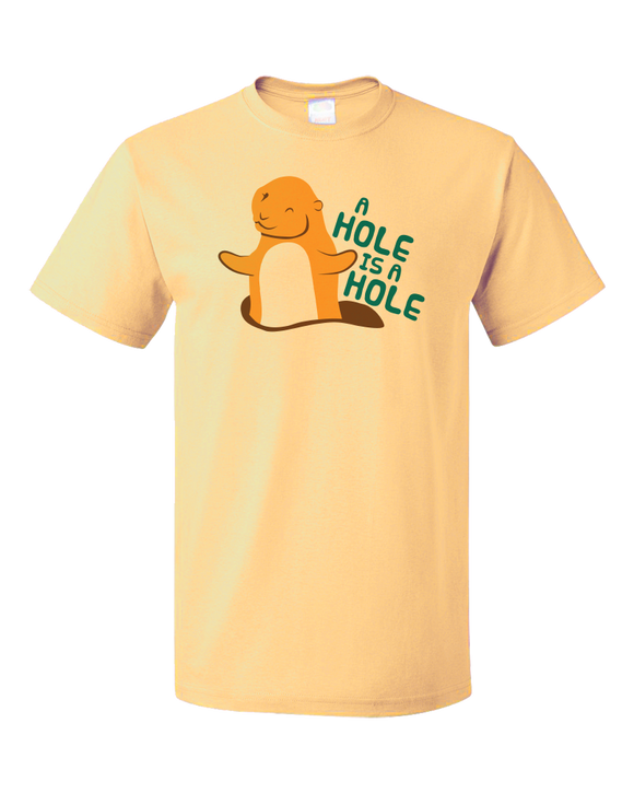 Standard Light Yellow A Hole Is A Hole - Omnisexual Dirty Sex Joke Funny Raunchy Hole T-shirt