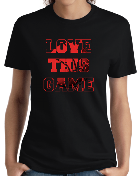 Ladies Black Love This Game - Basketball Fan Love Player Pride Gift T-shirt
