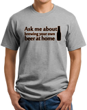 Standard Grey Ask Me About Homebrewing - Homebrewing Craft Beer Gift Fan Funny T-shirt