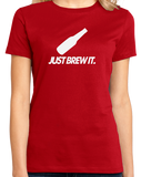Ladies Red Just Brew It  Beer Homebrewer Funny Home Brewing Gift T-shirt