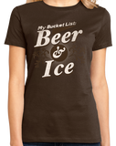 Ladies Brown My [Beer] Bucket List - Funny Beer Lover Bucket List Joke Gift T-shirt