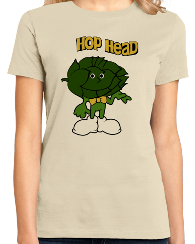 Ladies Natural Hop Head - Funny IPA Craft Brewing Beer Lover Homebrew T-shirt