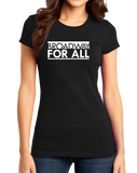 Girly Black Broadway for All (Dark Colors) T-shirt