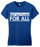 Girly Royal Broadway for All (Dark Colors) T-shirt