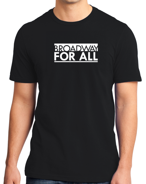 Standard Black Broadway for All (Dark Colors) T-shirt