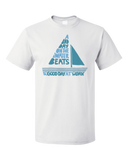 Standard White A Bad Day On The Boat Beats A Good Day At Work - Boat Lake Sail T-shirt