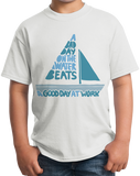Youth White A Bad Day On The Boat Beats A Good Day At Work - Boat Lake Sail T-shirt