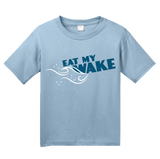 Youth Light Blue Eat My Wake - Boating Humor Funny Lake Ocean Watersports Fun T-shirt