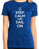 Ladies Royal Keep Calm And Sail On - Keep Calm Sail Sailing Lake Funny T-shirt