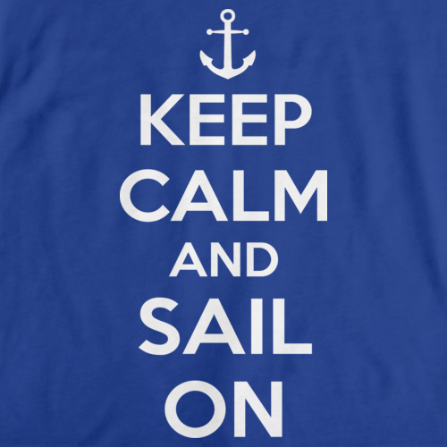 KEEP CALM AND SAIL ON Royal Blue art preview