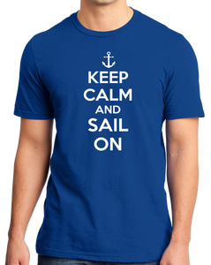 Standard Royal Keep Calm And Sail On - Keep Calm Sail Sailing Lake Funny T-shirt