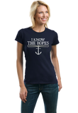 Ladies Navy I Know The Ropes - Sailing Pun Funny Sailboat Joke Pride T-shirt