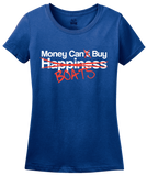 Ladies Royal Happiness? Money Can Buy Boats! - Boating Pride Boat Funny T-shirt