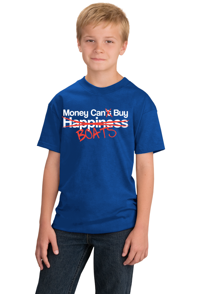 Youth Royal Happiness? Money Can Buy Boats! - Boating Pride Boat Funny T-shirt