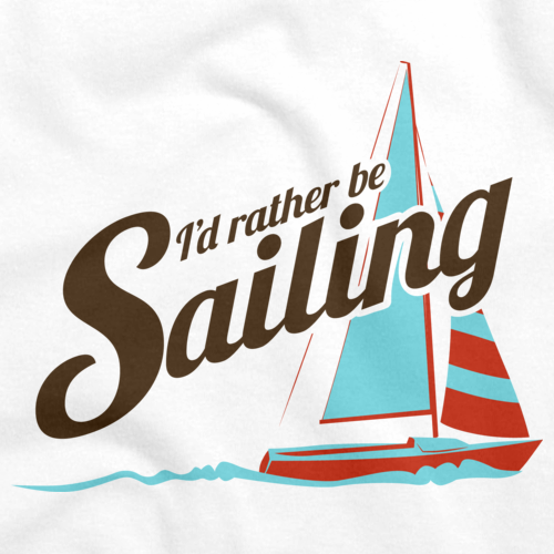 I'D RATHER BE SAILING White art preview